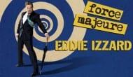 Eddie Izzard - London Gigs