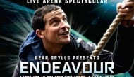 Bear Grylls - New 'Endeavour: Your Adventure Awaits' Arena Shows - Tickets